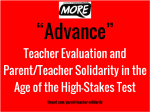 """advance: teacher evaluation and parent/teacher solidarity in the age of the high stakes test"""