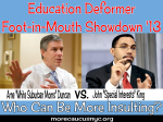 """Education deformer foot in mouth showdown '13 Who can be more insulting?"""