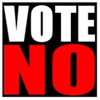 """vote NO"""