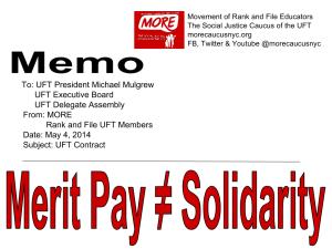 """MEMO to UFT President Michael Mulgrew from Movement of Rank and FIle Educators MERIT PAY ≠ Solidarity"""