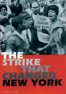 The Strike that Changed New York by Jerald Podair