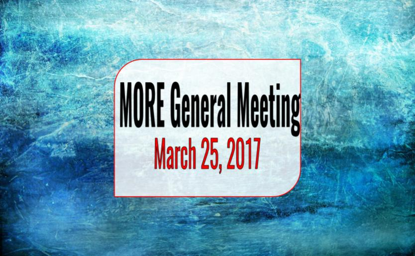"""MORE general meeting 3.25.17"""