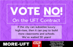 """Vote No on the UFT Contract"""